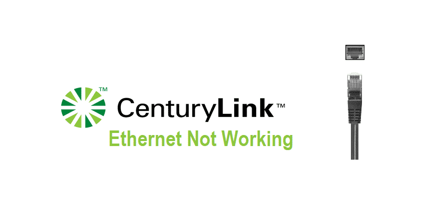 centurylink ethernet not working