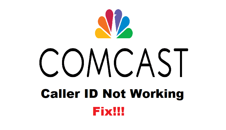 comcast caller id not working on phone
