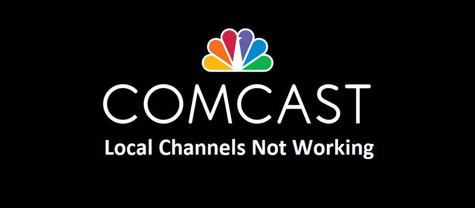 comcast local channels not working