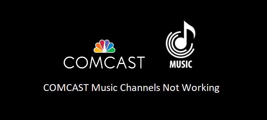 comcast music channels not working