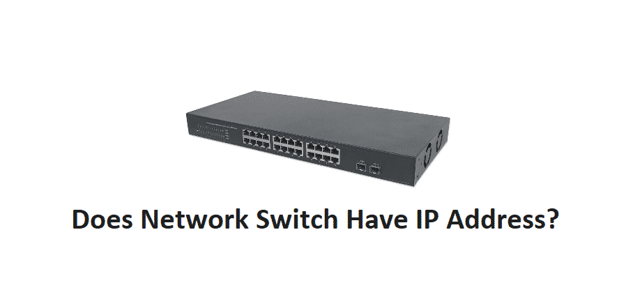 does network switch have ip address