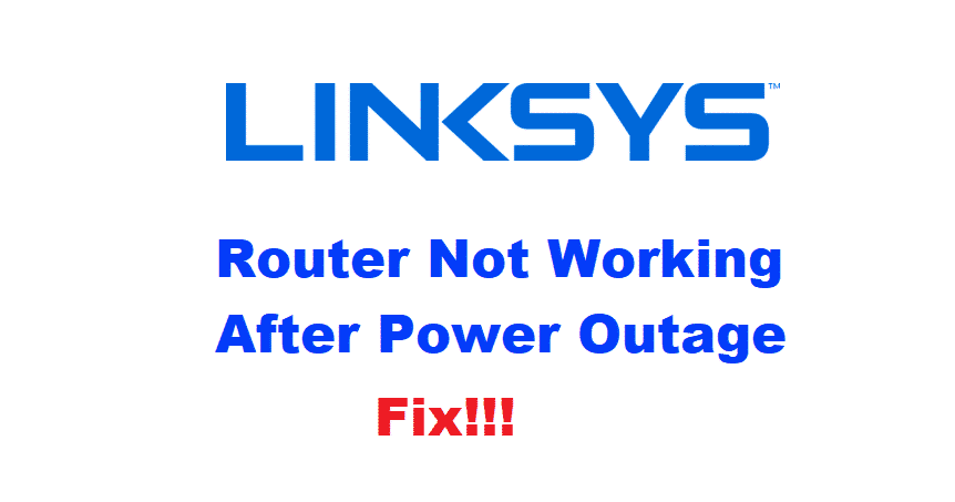 linksys router not working after power outage
