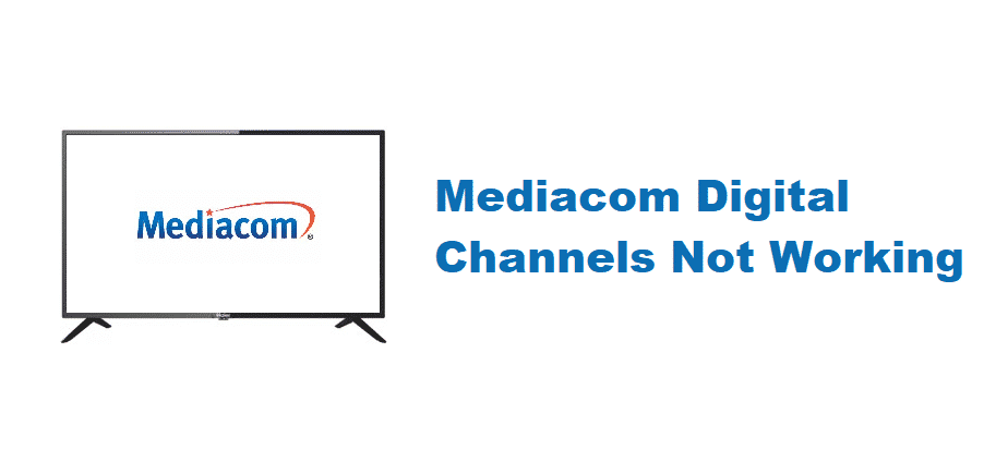 mediacom digital channels not working