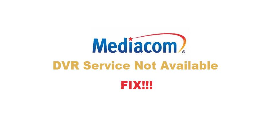 mediacom dvr service not available