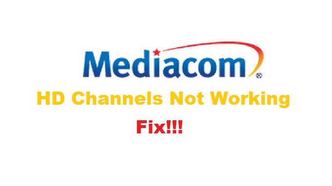 mediacom hd channels not working