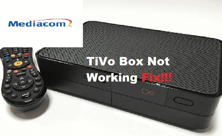 mediacom tivo box not working