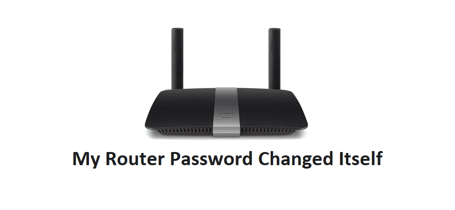 my router password changed itself