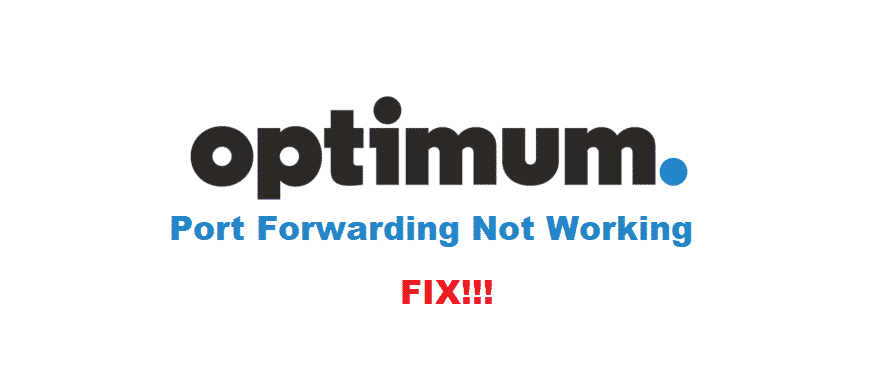 optimum port forwarding not working