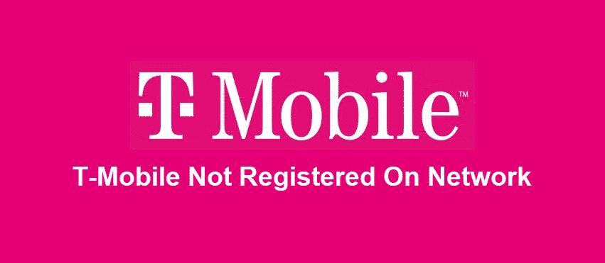 t mobile not registered on network