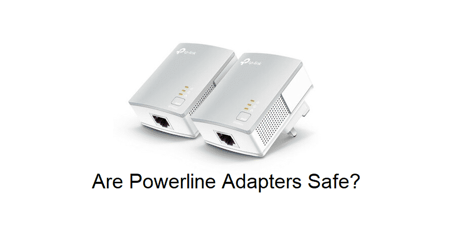 are powerline adapters safe