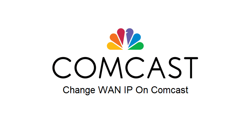 change wan ip on comcast