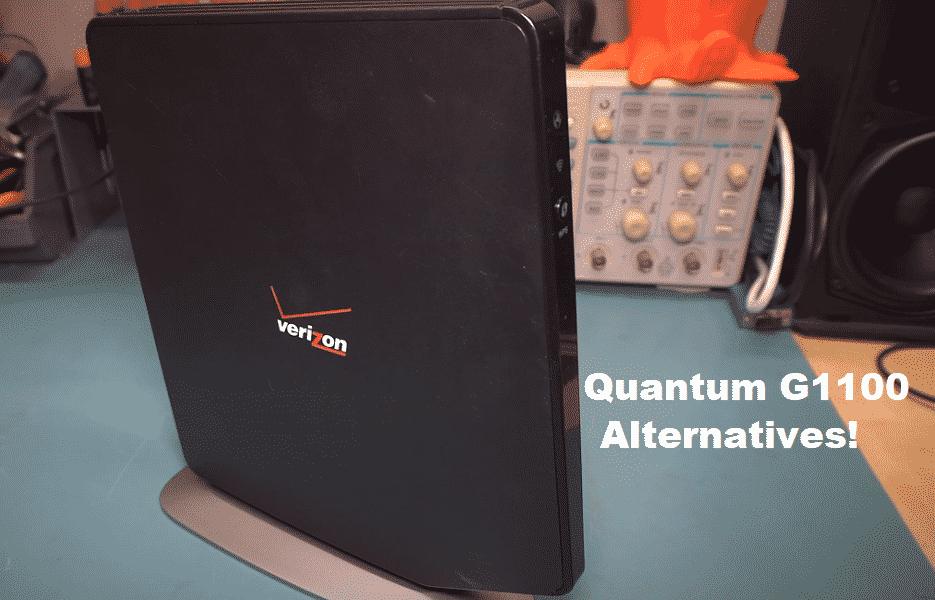 verizon fios quantum gateway model g1100 alternative
