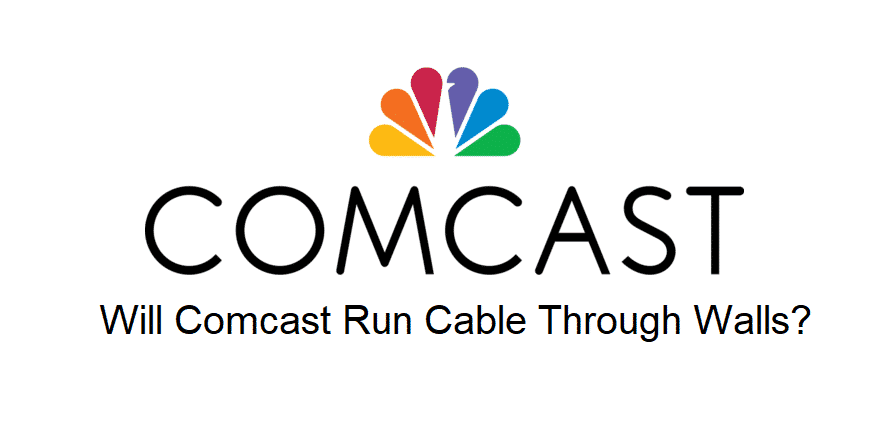 will comcast run cable through walls