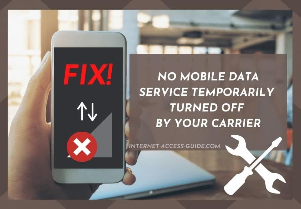 No Mobile Data Service Temporarily Turned Off by Your Carrier