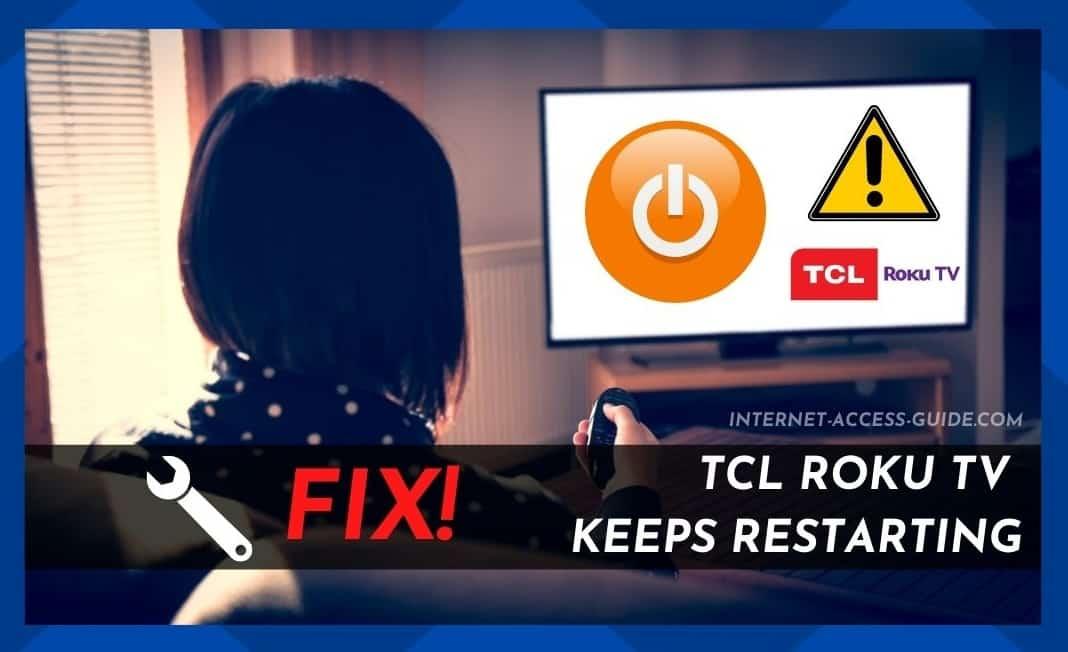 TCL Roku TV Keeps Restarting