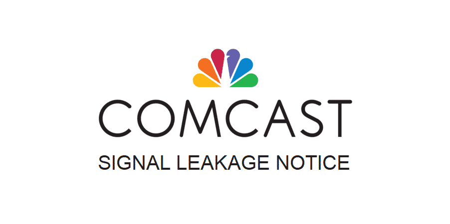 comcast signal leakage notice