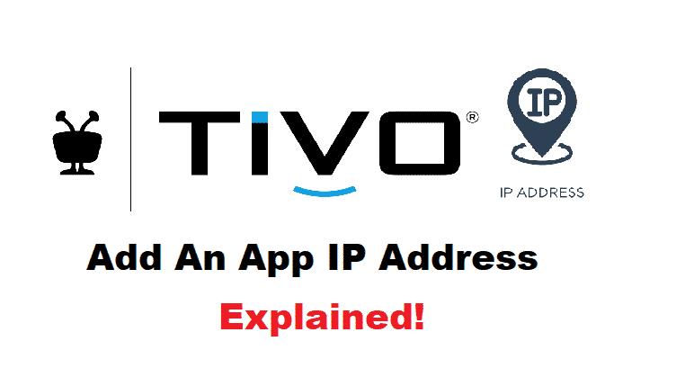 tivo add an app ip address