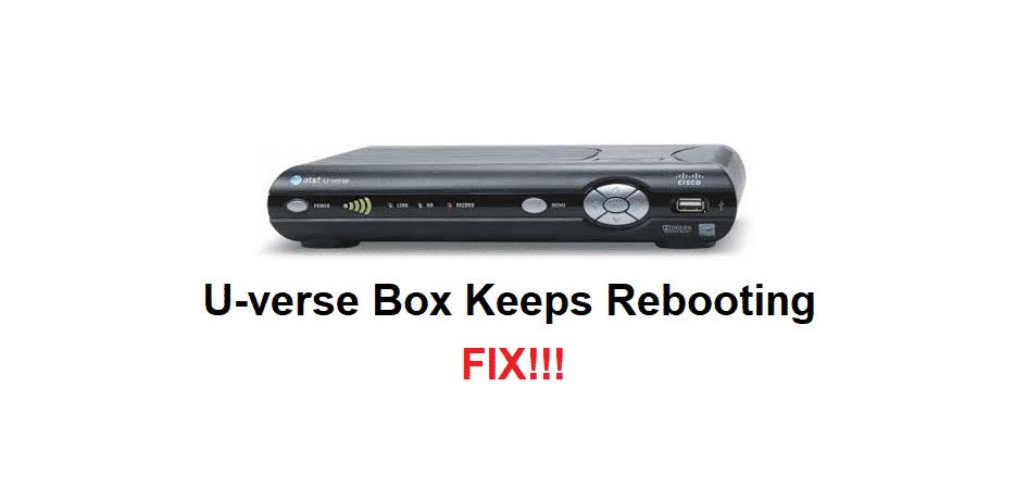 u verse box keeps rebooting