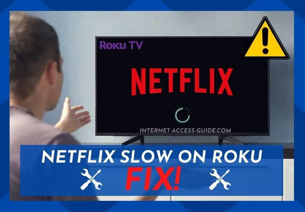 Netflix Slow On Roku