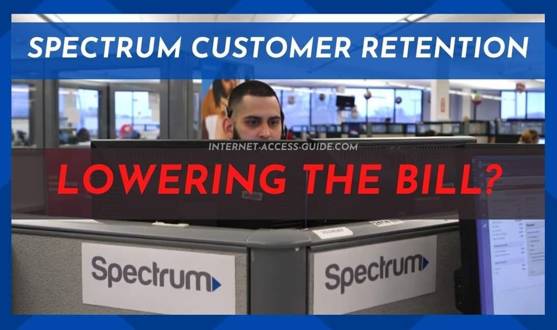 Spectrum Customer Retention