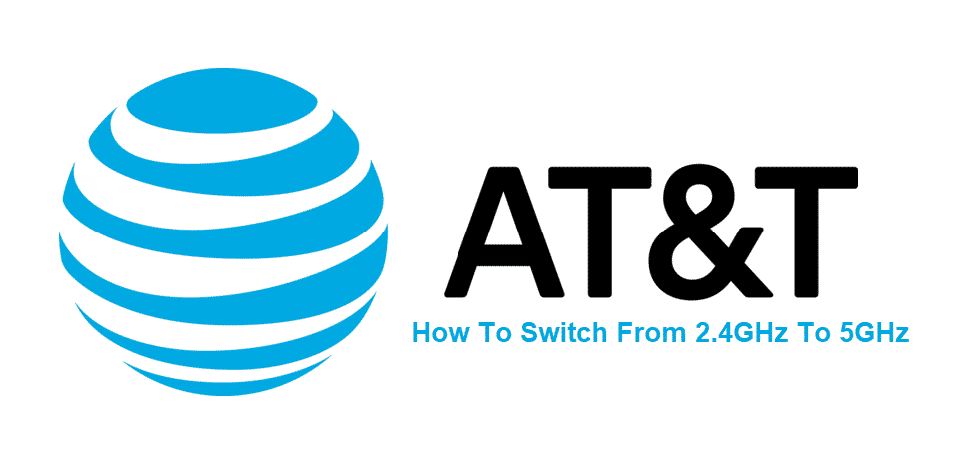 how to switch from 2.4 ghz to 5ghz att