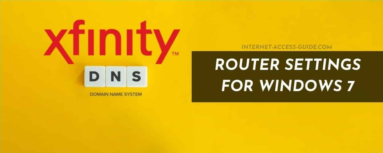 Setting Up The Xfinity Router DNS Settings in Windows 7