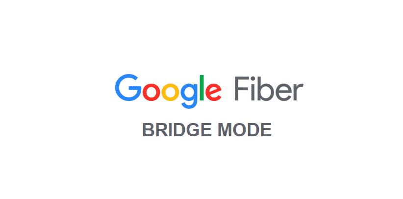 google fiber bridge mode