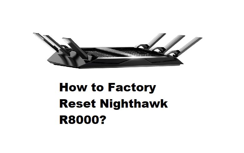 netgear r8000 factory reset