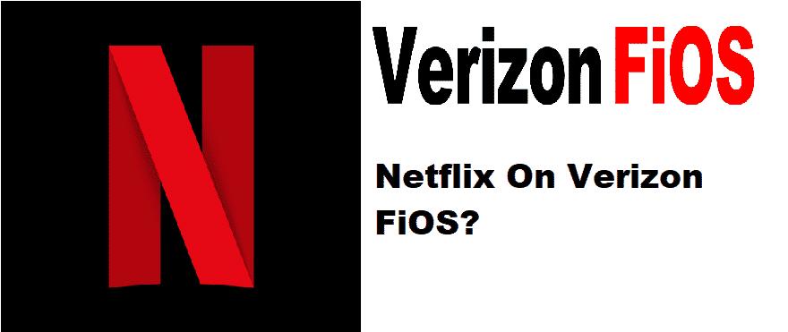 how to get netflix on verizon fios tv