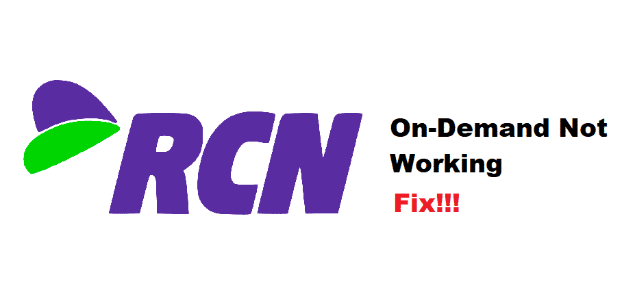 rcn on demand not working